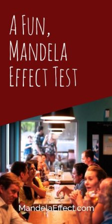 A Fun Mandela Effect Test