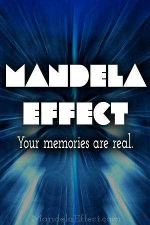 Mandela Effect - Your Memories are Real